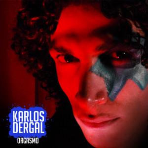 Karlos Dergal - Orgasmo